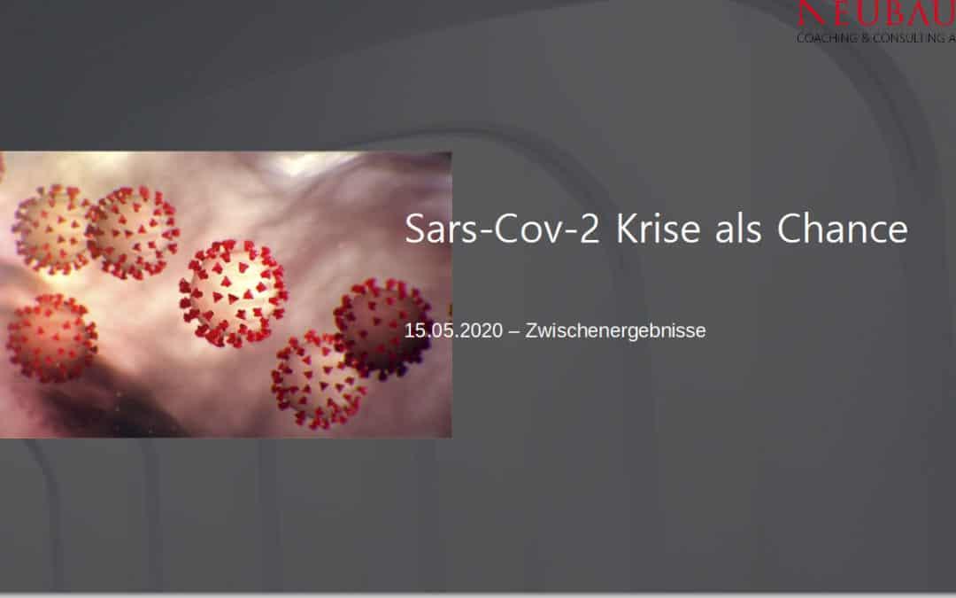 Sars-CoV-2 Krise als Chance – 15.05.20 Zwischenergebnisse